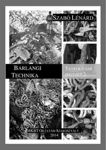 2. Barlangi technika