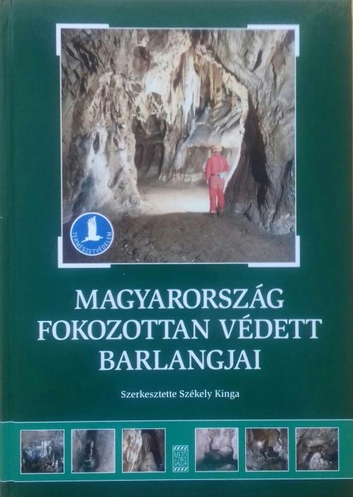 Magyarország fokozottan védett barlangjai
